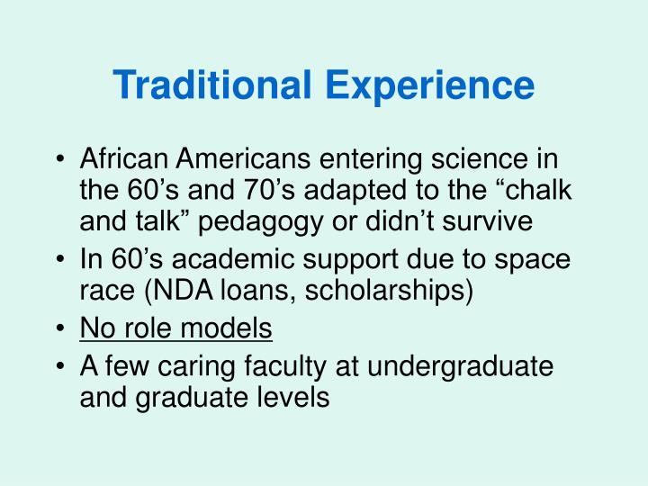 Traditional Experience