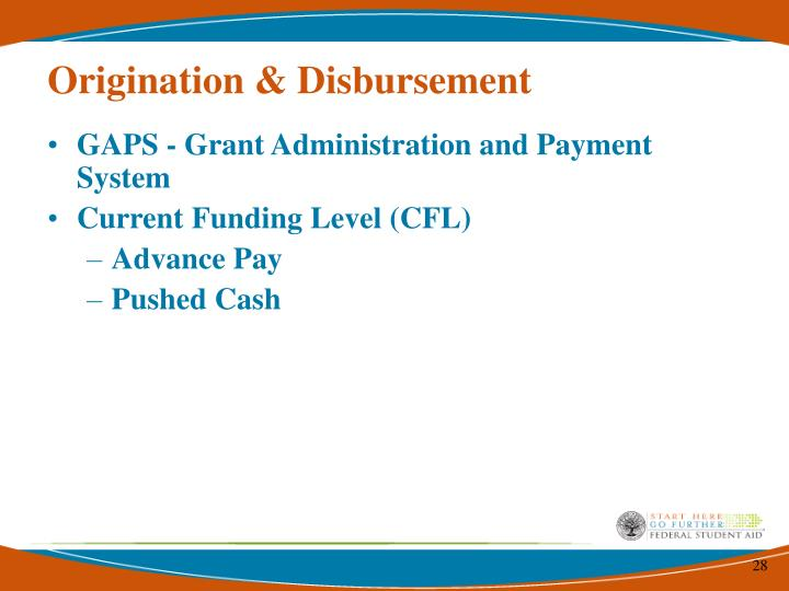 Origination & Disbursement