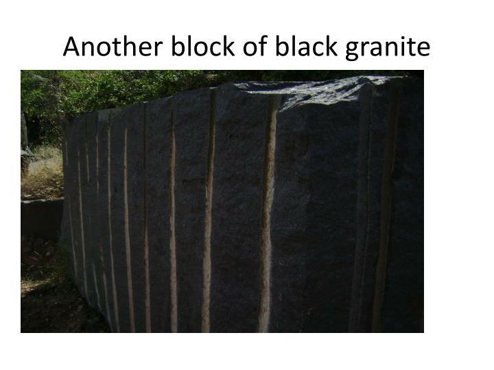 Another block of black granite