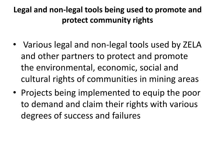 Legal and non-legal tools being used to promote and protect community rights