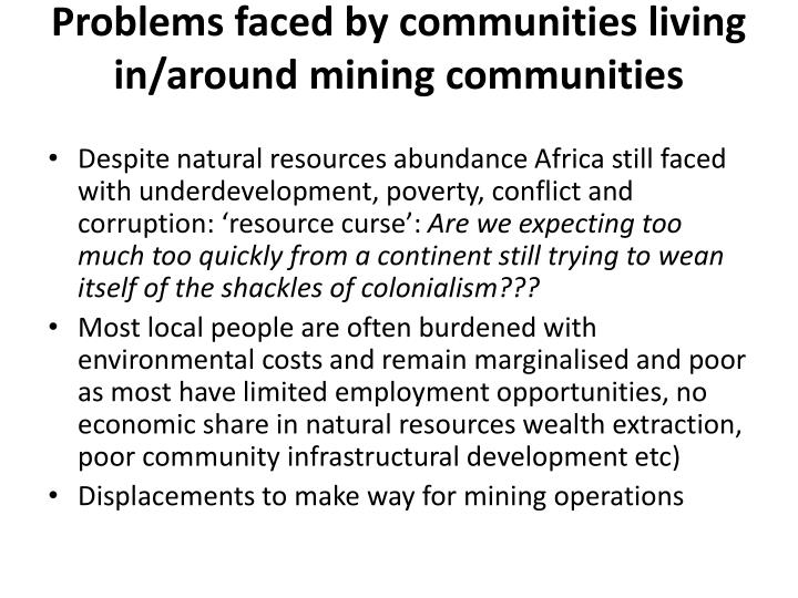 Problems faced by communities living in/around mining communities