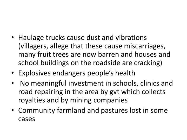 Haulage trucks cause dust