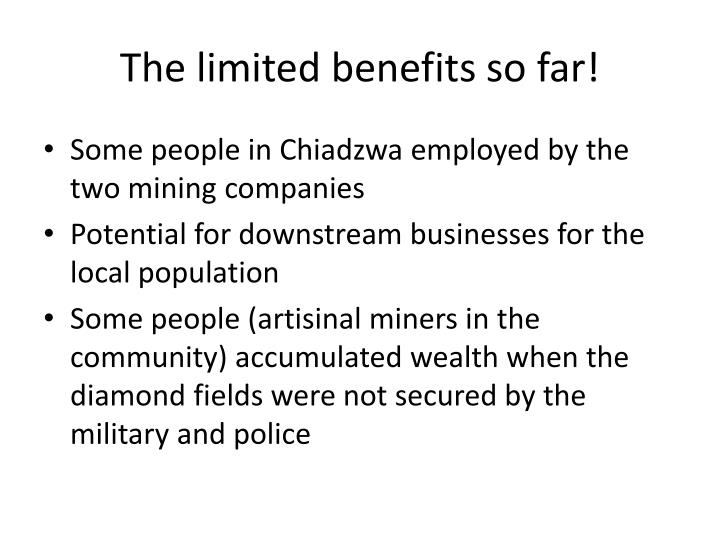 The limited benefits so far!