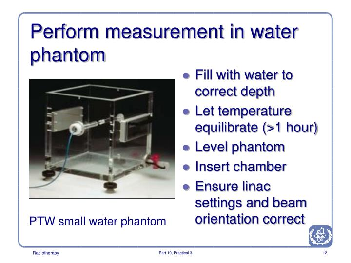 Perform measurement in water phantom