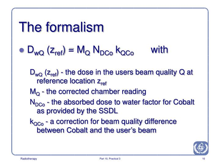 The formalism