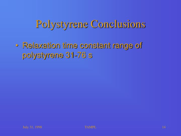Polystyrene Conclusions