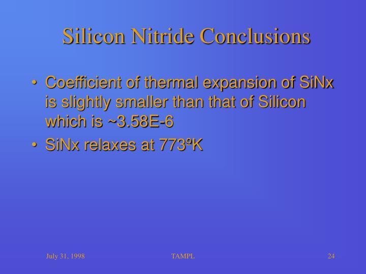 Silicon Nitride Conclusions