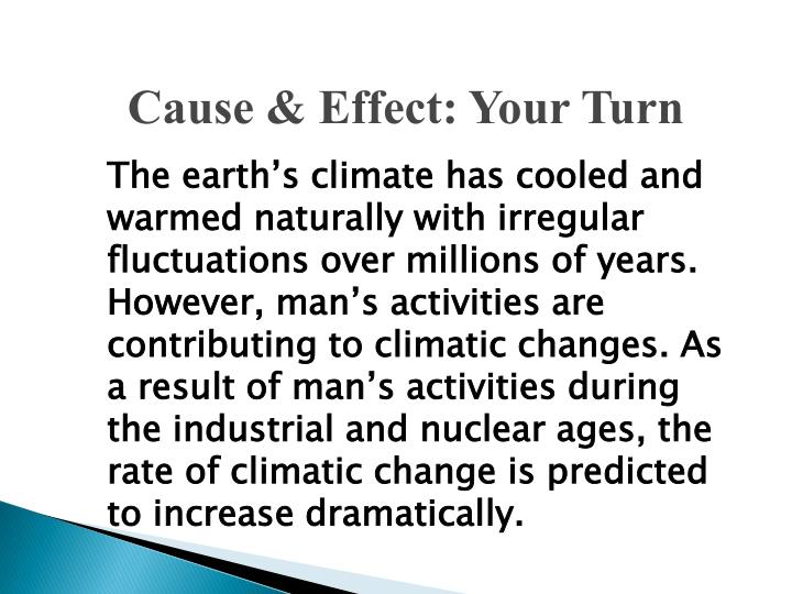 Cause & Effect: Your Turn