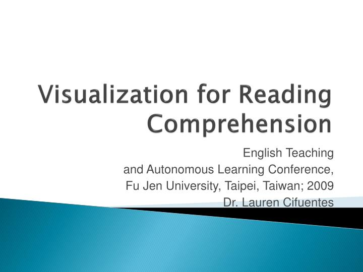 Visualization for reading comprehension