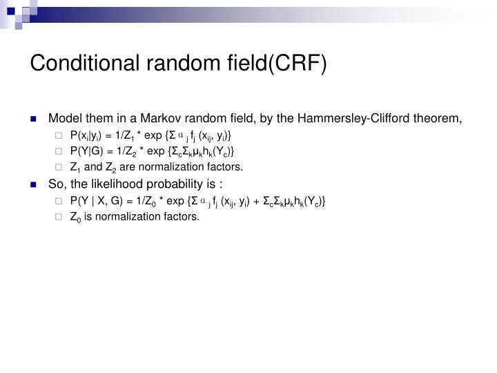 Conditional random field(CRF)