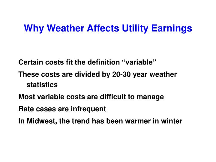Why weather affects utility earnings