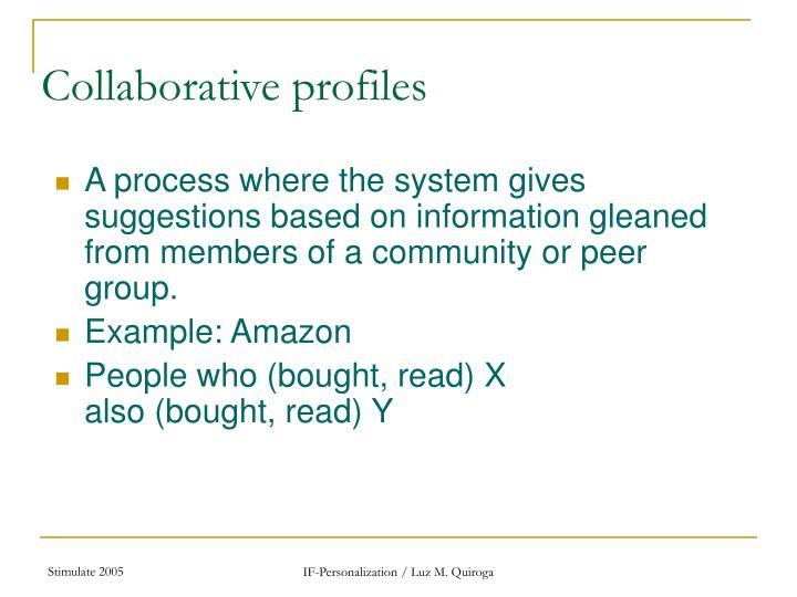 Collaborative profiles
