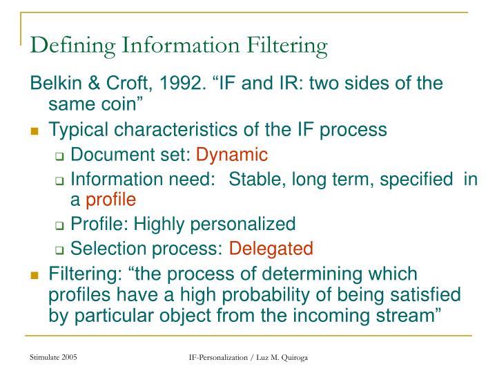 Defining Information Filtering