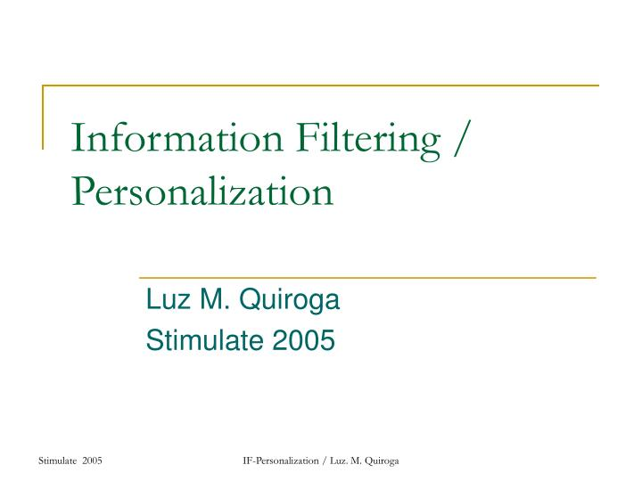 information filtering personalization