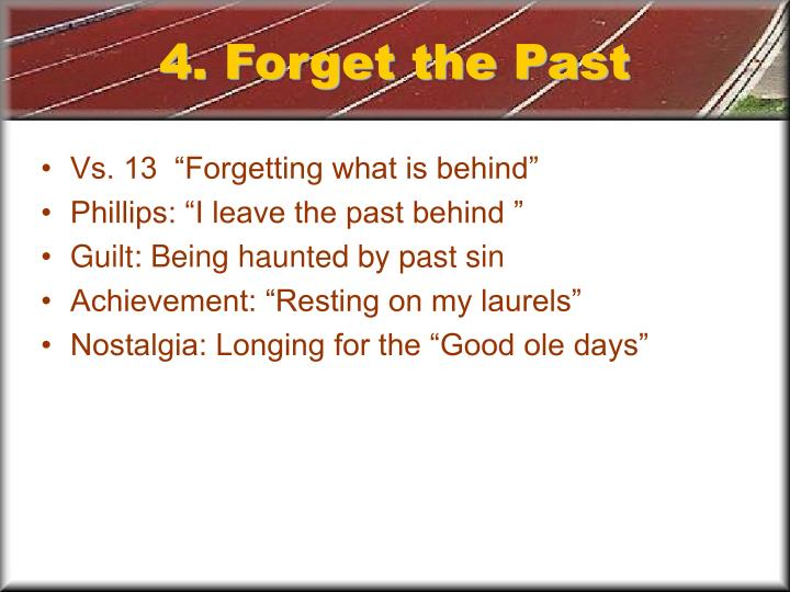 4. Forget the Past