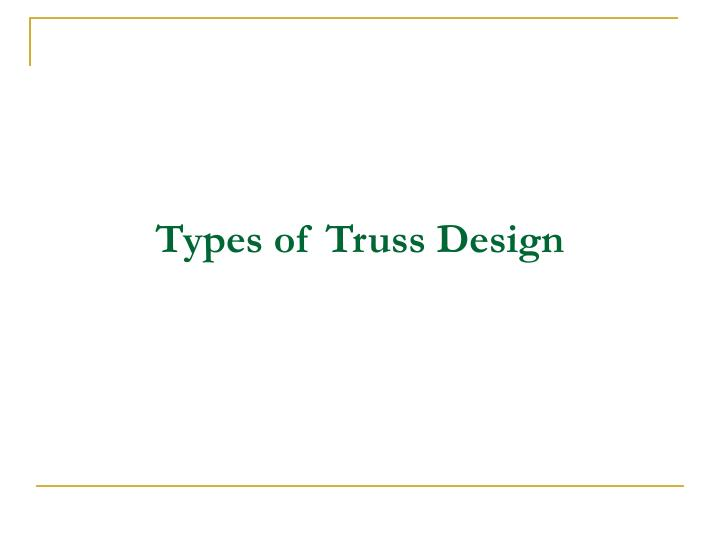 Types of Truss Design