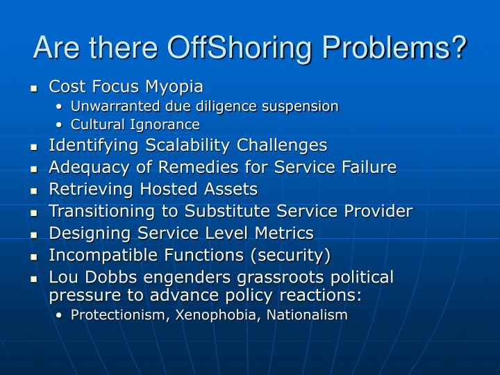 Are there OffShoring Problems?