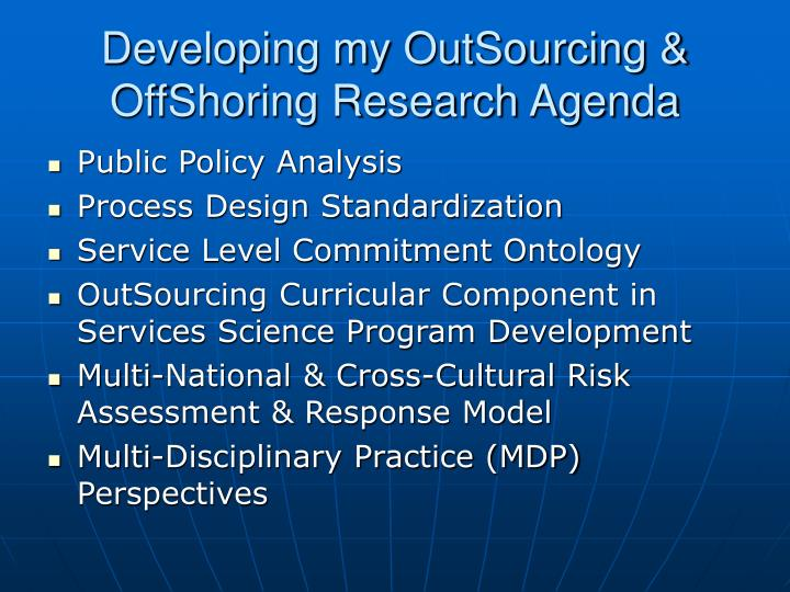 Developing my OutSourcing & OffShoring Research Agenda