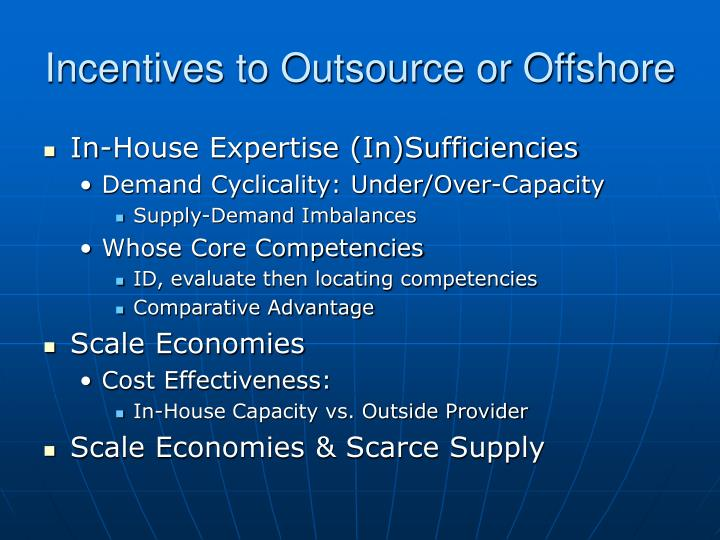 Incentives to Outsource or Offshore
