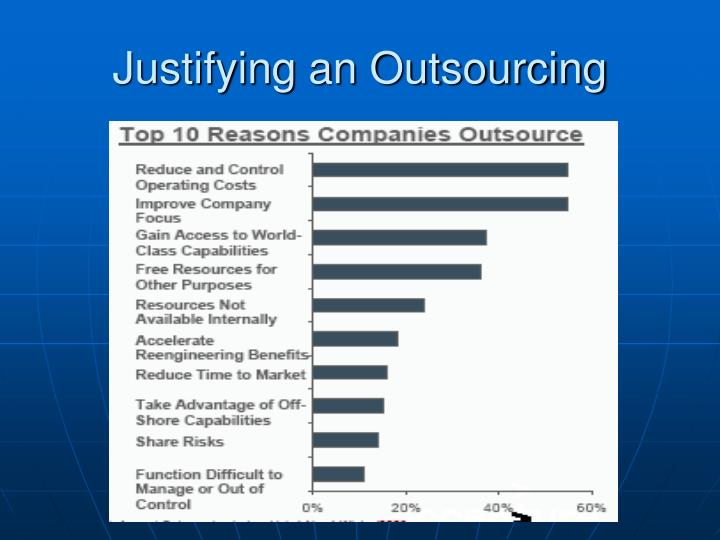 Justifying an Outsourcing