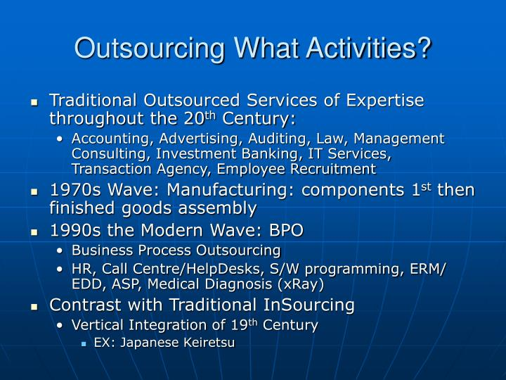 Outsourcing What Activities?