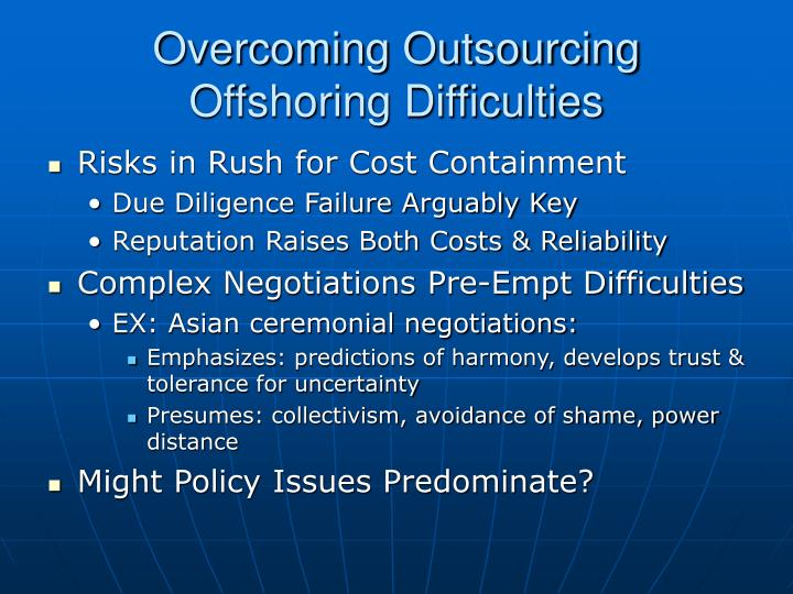 Overcoming Outsourcing Offshoring Difficulties