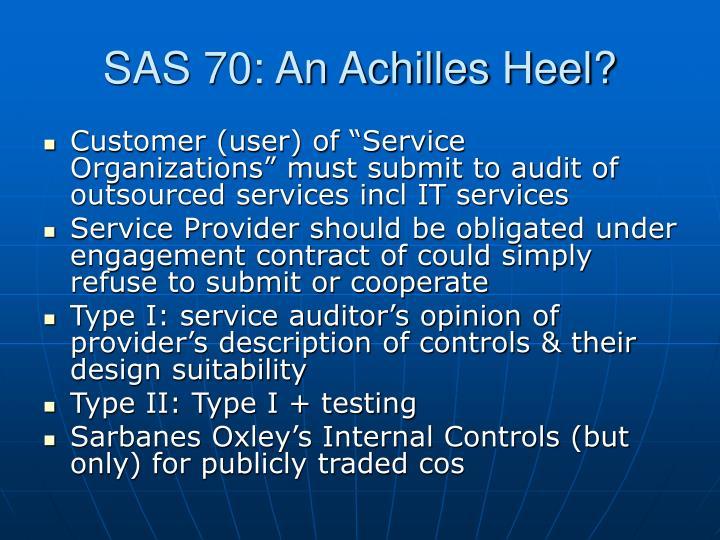 SAS 70: An Achilles Heel?