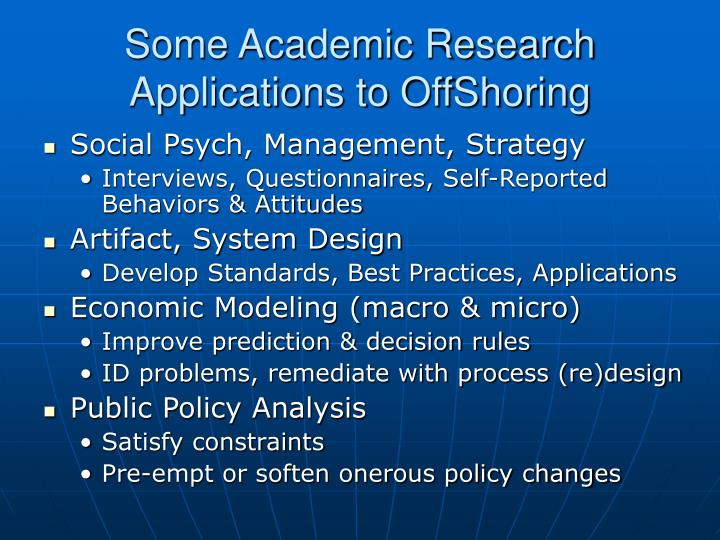 Some Academic Research Applications to OffShoring