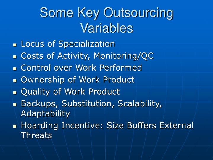 Some Key Outsourcing Variables