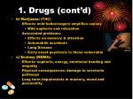 1 drugs cont d