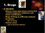 1 drugs