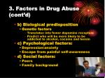 3 factors in drug abuse cont d