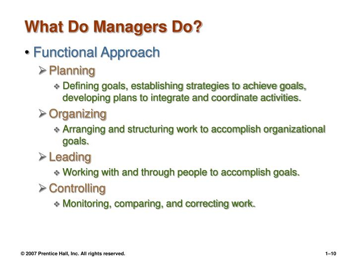 What Do Managers Do?
