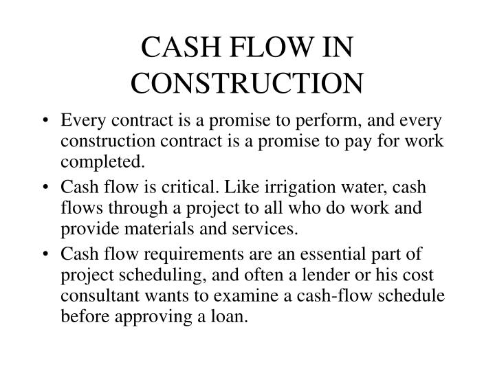 CASH FLOW IN CONSTRUCTION