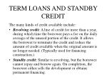 term loans and standby credit