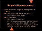 ralph s dilemma cont2