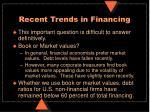 recent trends in financing