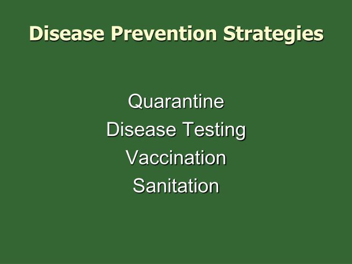Disease Prevention Strategies