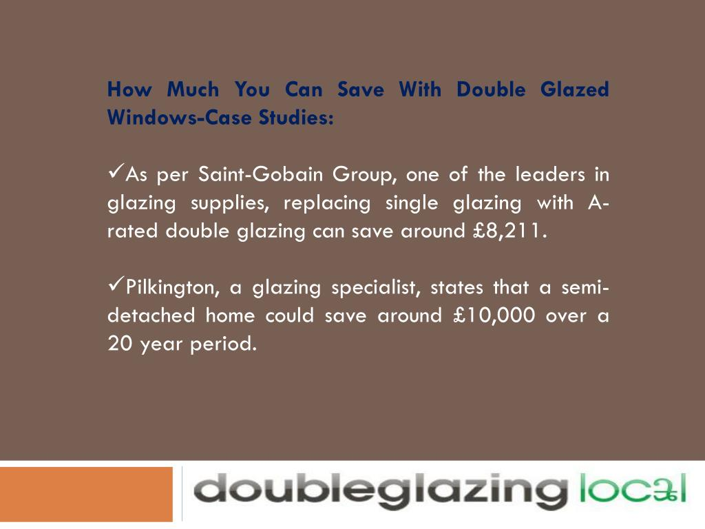 How Much You Can Save With Double Glazed Windows-Case Studies: