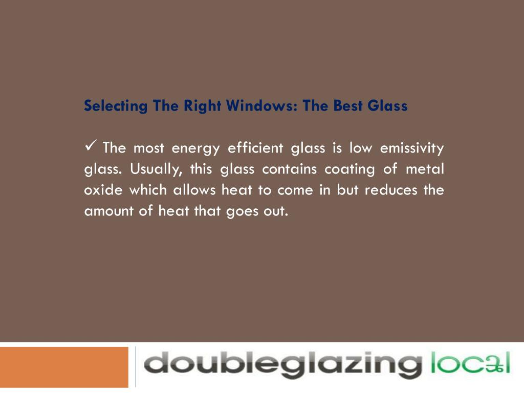 Selecting The Right Windows: The Best Glass