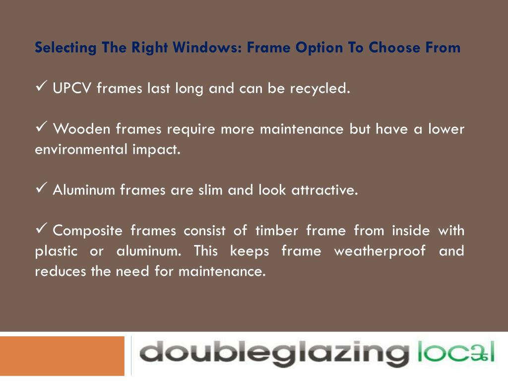 Selecting The Right Windows: Frame Option To Choose From