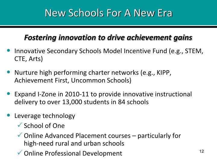 New Schools For A New Era