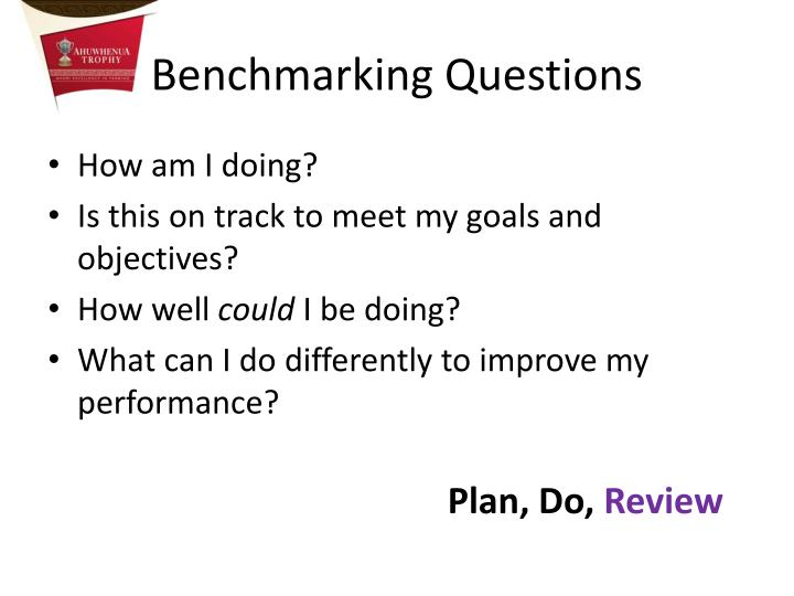 Benchmarking Questions