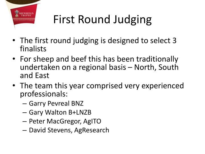 First Round Judging