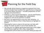 planning for the field day