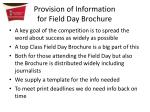 provision of information for field day brochure