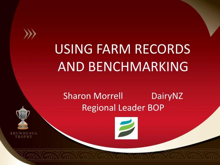 USING FARM RECORDS