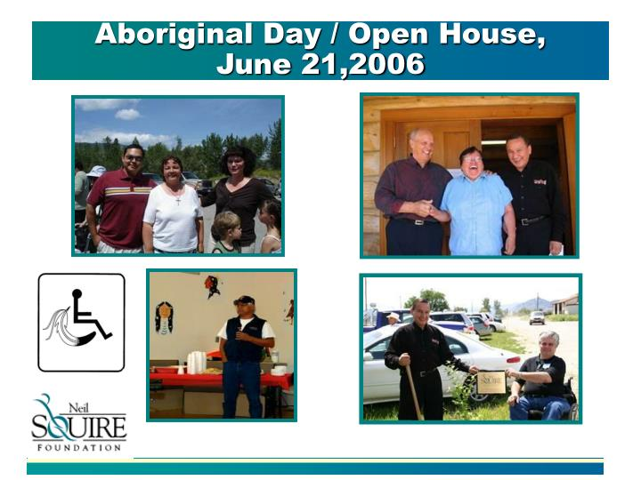 Aboriginal Day / Open House,