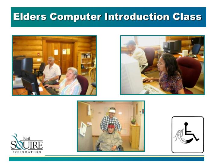 Elders Computer Introduction Class