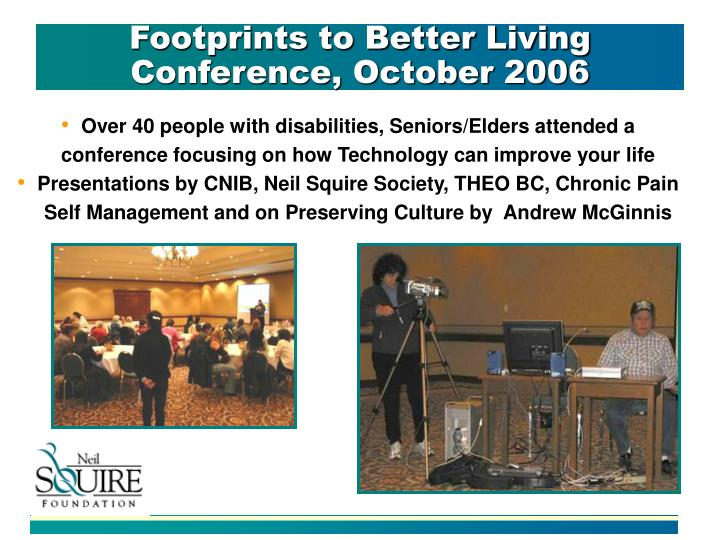 Over 40 people with disabilities, Seniors/Elders attended a conference focusing on how Technology can improve your life